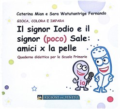 Il signor Iodio e il signor Poco Sale amici per la pelle illustrazioni Teri Lid Maria Teresa Terry Santinato
